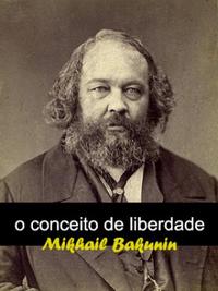 Capa O_CONCEITO_DE_LIBERDADE_1350941289B